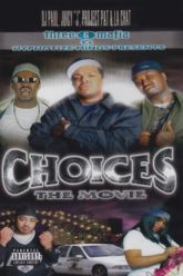 Choices The Movie 2001 – poster