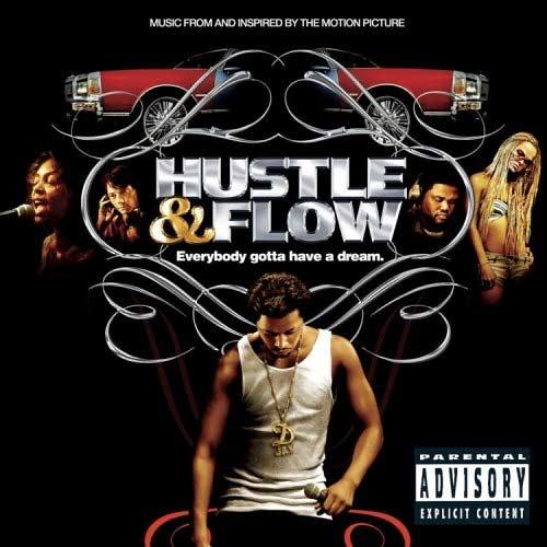 Hustle and Flow Original Movie Soundtrack