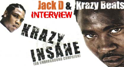 PHOTO: Insane Campaign - Jack D and Krazy Beats