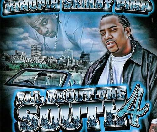 Kingpin Skinny Pimp – All About The South 4
