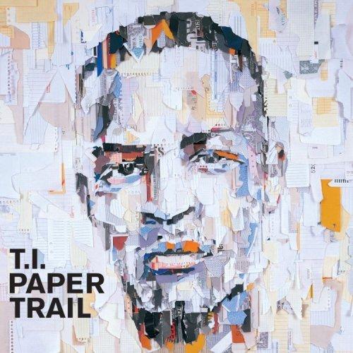 T.I. – Paper Trail Album Review     MemphisRap.com