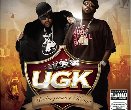 UGK – Underground Kingz