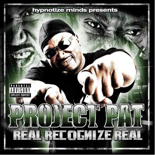 Project Pat - Real Recognize Real