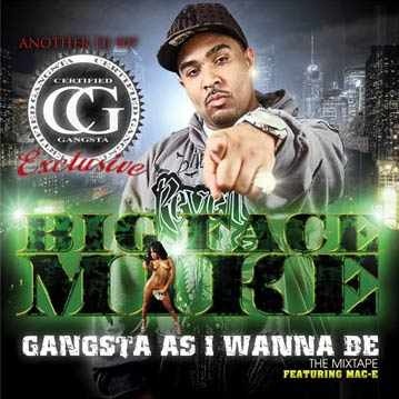Big Face Mike – Gangsta As I Wanna Be mixtape cover