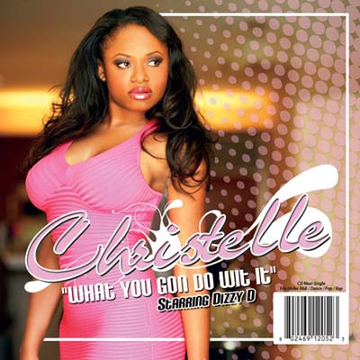 Christelle – What You Gon Do Wit It promotional maxi cover