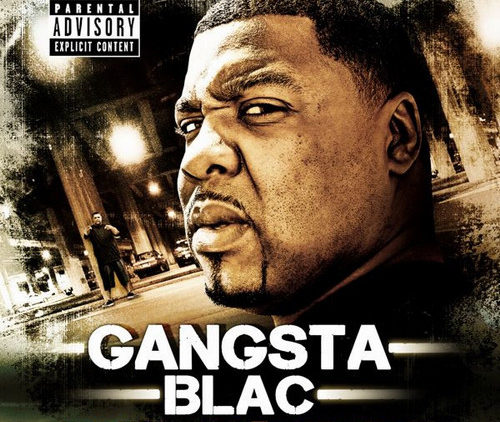 Gangsta Blac – Return of the Gangsta