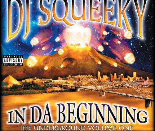 ALBUM: DJ Squeeky – In Da Beginning: Underground 1