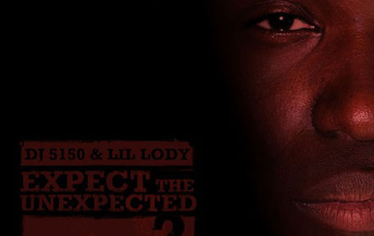 Lil Lody – Expect The Unexpected 2 (Mixtape)