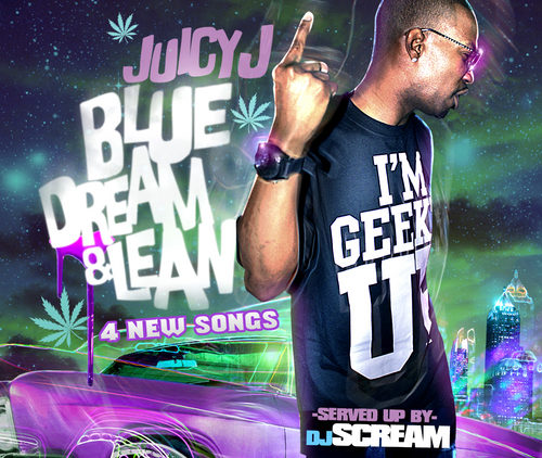Juicy J – Blue Dream & Lean mixtape