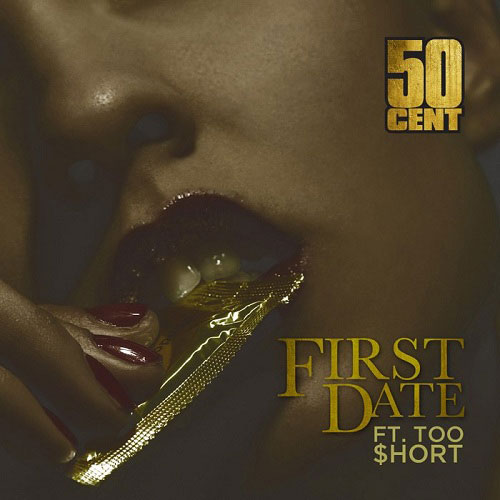 50 Cent and Too Short First Date promo cover
