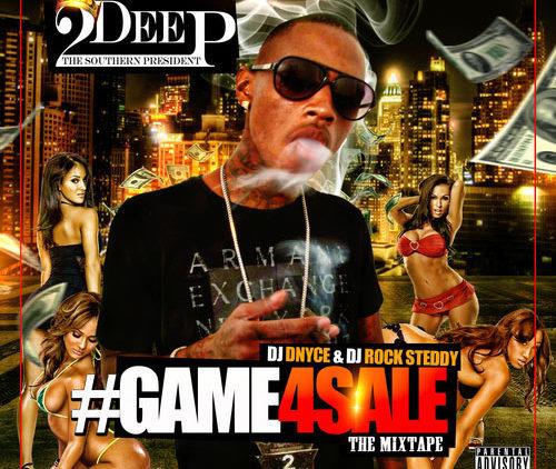2Deep Game4Sale Mixtape