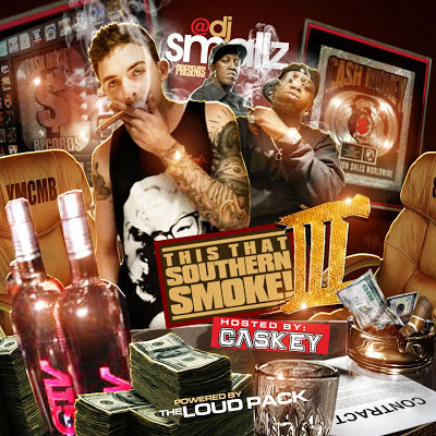 DJ Smallz - This That Southern Smoke Vol 3 hosted by Caskey