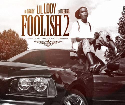 Lil Lody – Foolish 2 mixtape cover