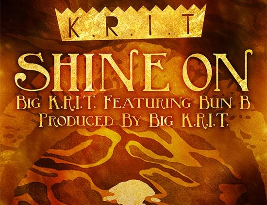 Big Krit and Bun B – Shine On Cover Artwork