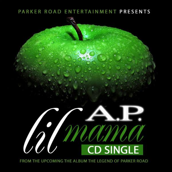 A.P. Appleberry Lil Mama CD Single