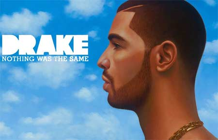 Rapper Drake – Nothing Was the Same