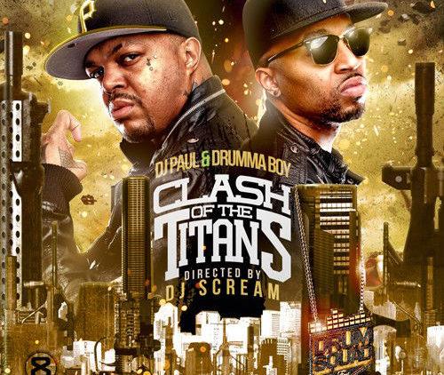 DJ Paul  Drumma Boy Clash Of The Titans Mixtape