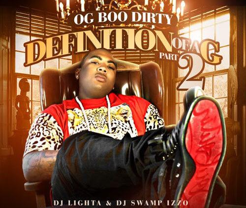 OG Boo Dirty – Definition Of A G Pt. 2 (Mixtape)