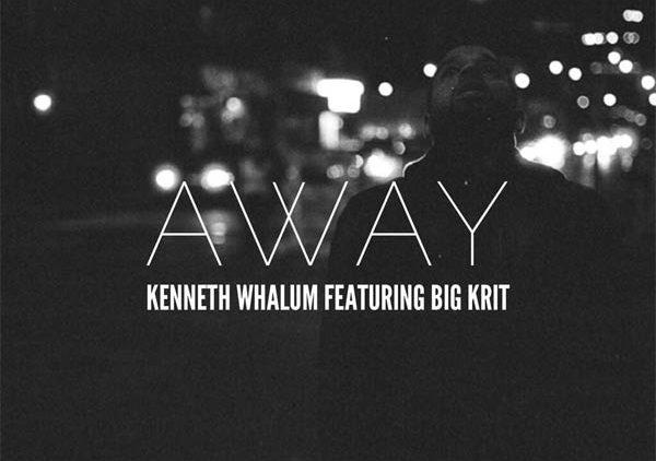 Kenneth Whalum III ft. Big K.R.I.T. – Away