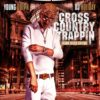 Young Dolph Cross Country Trappin mixtape cover