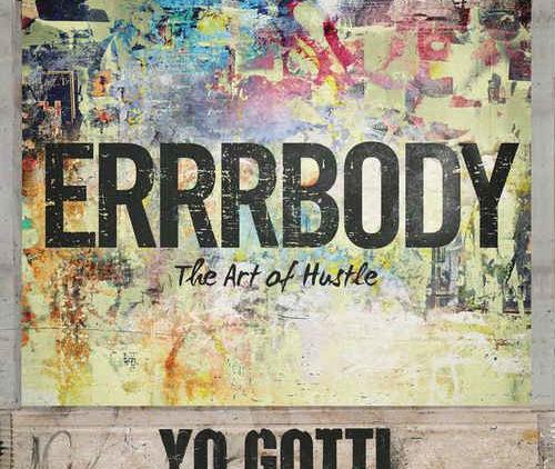 Yo Gotti – Errrbody