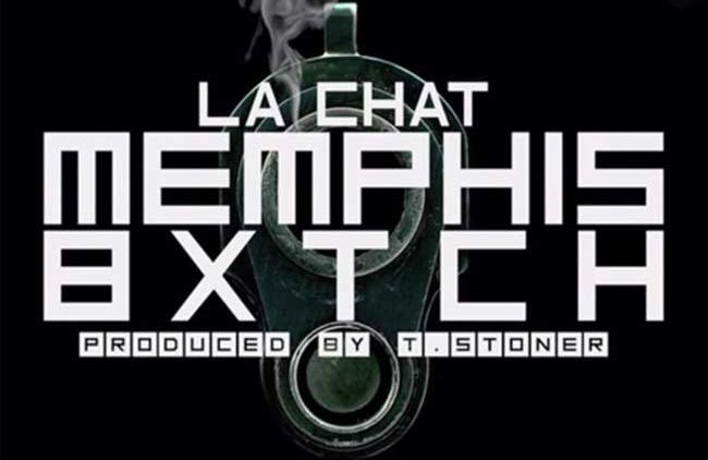 La Chat Memphis Bxtch