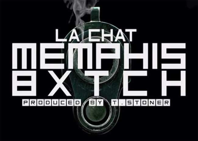 La Chat Memphis Bxtch