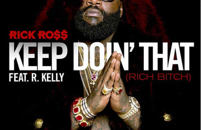 Rick Ross Keep Doin That