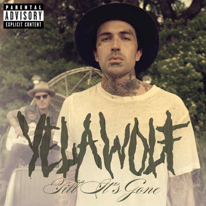 Yelawolf Till Its Gone mp3 music