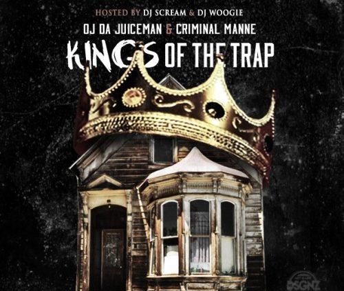 OJ Da Juiceman Criminal Manne Kings of The Trap mixtape