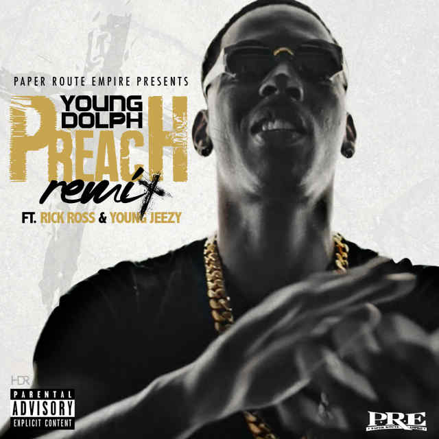 Young Dolph Preach remix