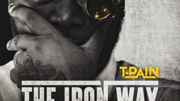 T-Pain The Iron Way