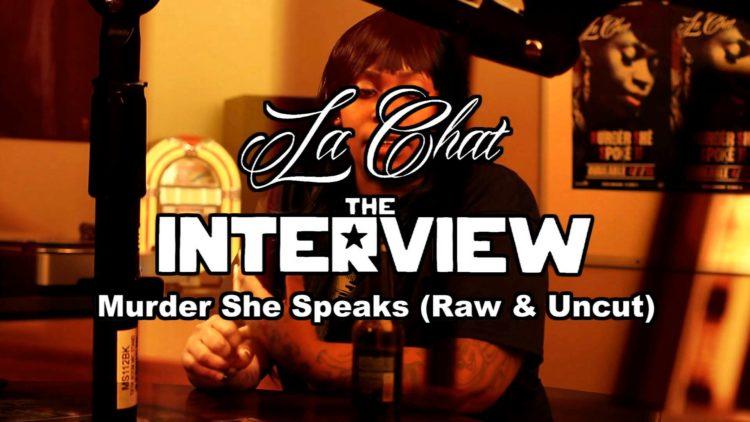 """La Chat Interview: """"Murder She Speaks"""" (Raw & Uncut)"""