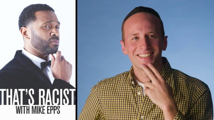 Jews Are Cheap | That's Racist with Mike Epps Episode 2