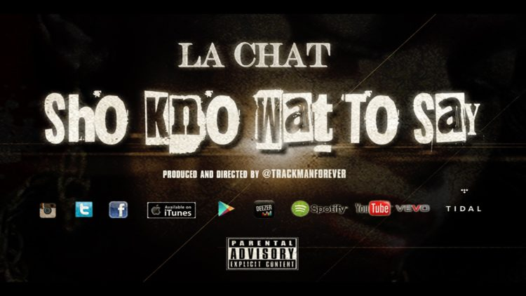 La Chat – Sho Kno Wat To Say (Music Video)