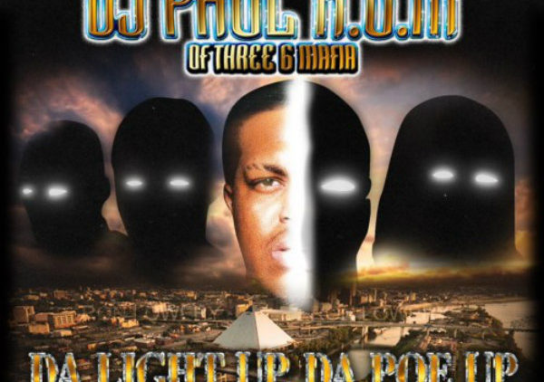 DJ Paul – Da Light Up Da Poe Up Mixtape cover