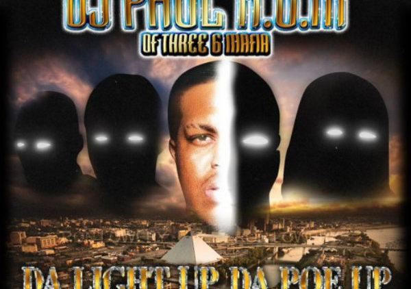 DJ Paul – Da Light Up Da Poe Up Mixtape cover