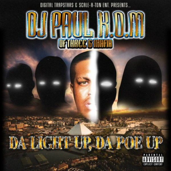 DJ Paul - Da Light Up Da Poe Up Mixtape cover