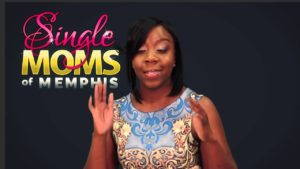 Memphis Reality TV Show 'Single Moms Of Memphis' (Video Teaser)