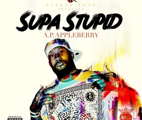 A.P. Appleberry Supa Stupid song cover