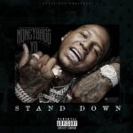 MoneyBagg Yo – Stand Down