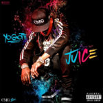 Yo Gotti Juice song cover
