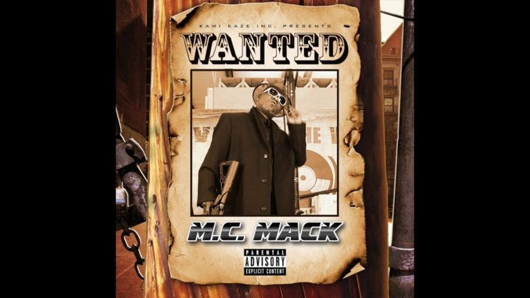 M.C. Mack – Wanted