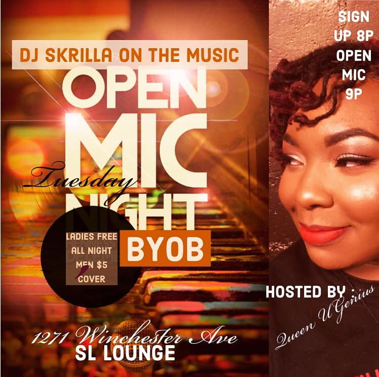 SL Lounge Open Mic Tuesdays with Queen UGenius and DJ Skrilla