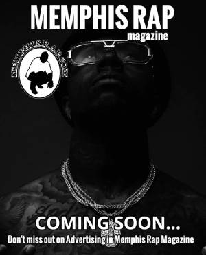 Memphis Rap Magazine - Coming April 2020